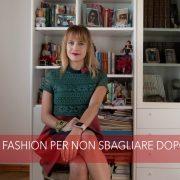 #ChiliFashion: dieci regole fashion per non sbagliare dopo i 30 anni, alessia milanese, thechilicool, fashion blog, fashion blogger