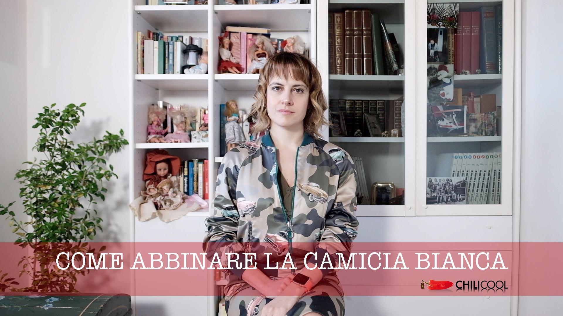 #ChiliGuide: come abbinare la camicia bianca, alessia milanese, thechilicool, fashion blog, fashion blogger