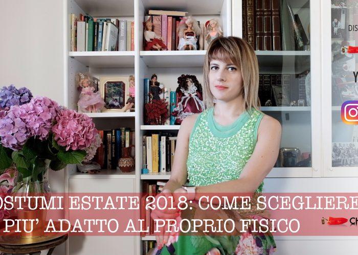 Costumi estate 2018, come scegliere il modello più adatto al proprio fisico!, alessia milanese, thechilicool, fashion blog, fashion blogger